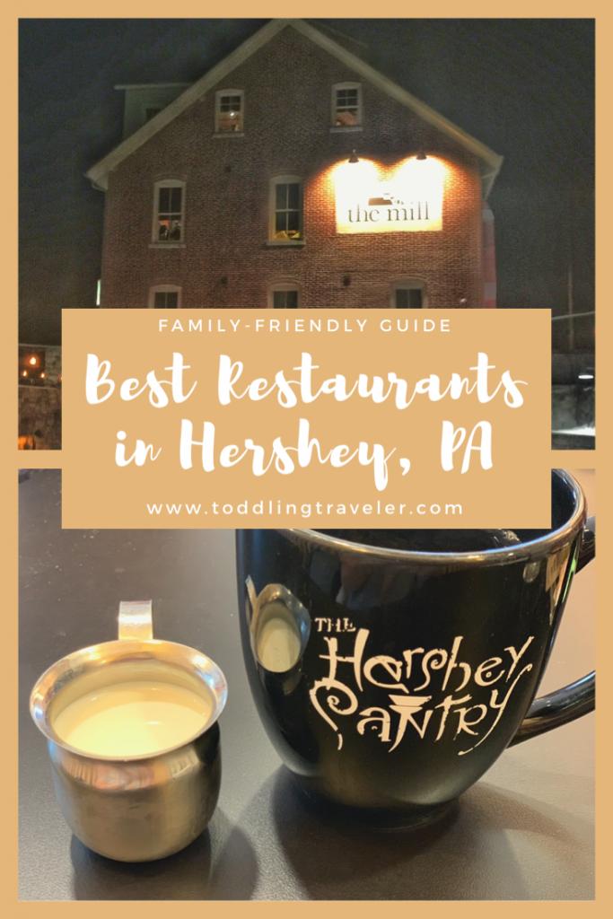 Best Restaurants in Hershey, PA Toddling Traveler