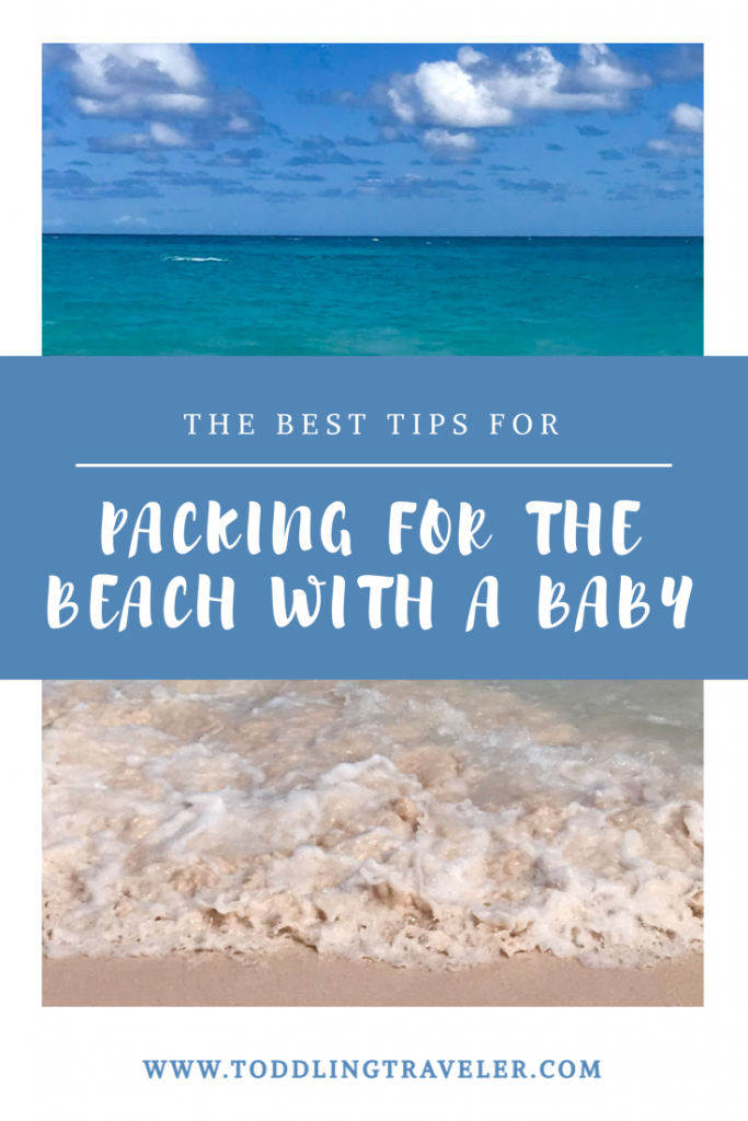 Packing Tips for the Beach with a Baby Toddling Traveler