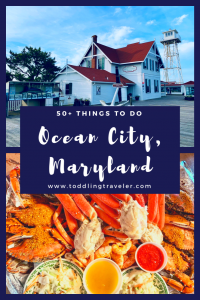 Things to do in Ocean City, Maryland Toddling Traveler