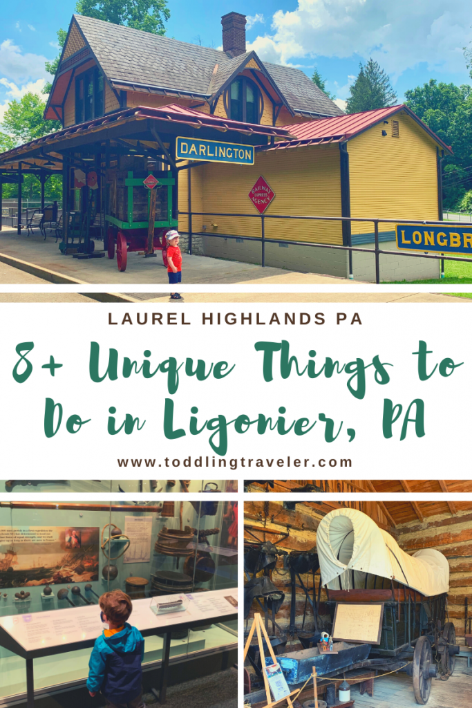 Unique Things to do in Ligonier PA Toddling Traveler