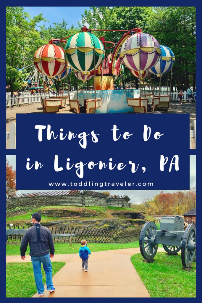 Ligonier PA Things to Do Toddling Traveler