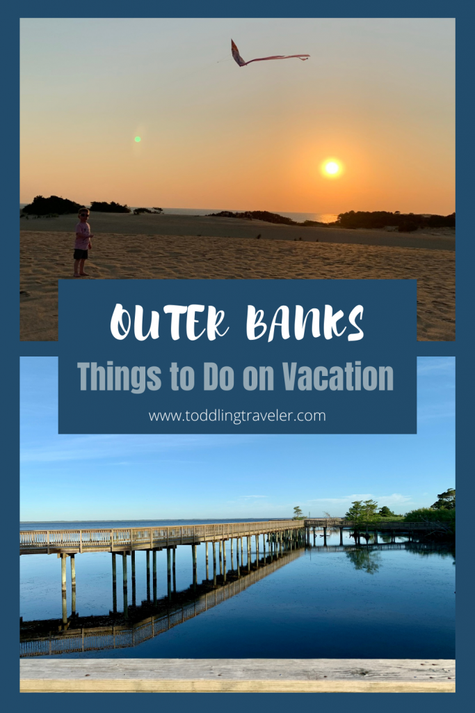 Outer Banks Things to Do on Vacation Toddling Traveler