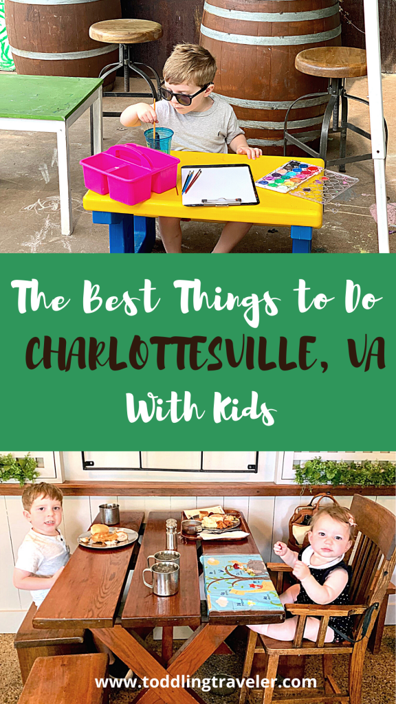 Best Things to do in Charlottesville VA with Kids Toddling Traveler